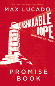 Unshakable Hope Promise Book by Max Lucado, 9781400316618