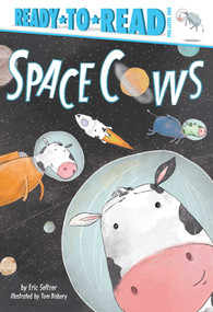 Space Cows by Eric Seltzer, Tom Disbury, 9781534428751