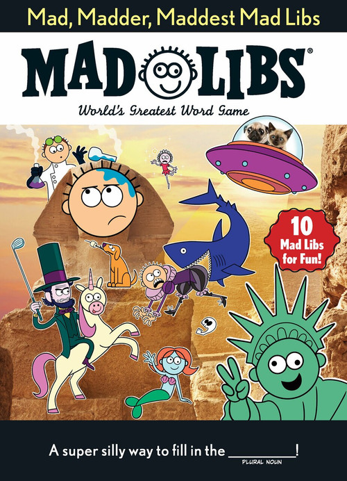 Mad, Madder, Maddest Mad Libs by Mad Libs, 9781524791520