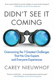 Didn't See It Coming (Overcoming the Seven Greatest Challenges That No One Expects and Everyone Experiences) by Carey Nieuwhof, 9780735291331