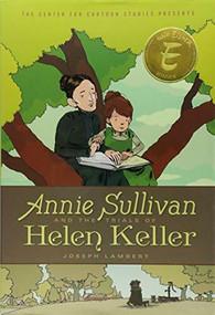 Annie Sullivan and the Trials of Helen Keller by Joseph Lambert, Joseph Lambert, 9781368022309
