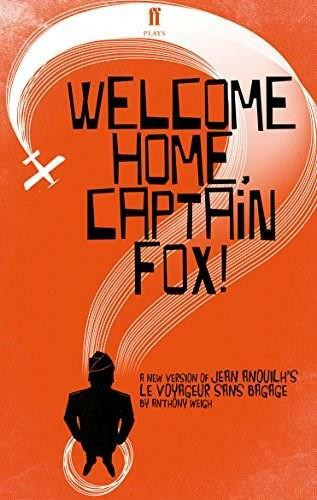 Welcome Home, Captain Fox! by Anthony Weigh, 9780571331413
