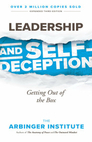 Leadership and Self-Deception (Getting Out of the Box) by The Arbinger Institute, 9781523097807