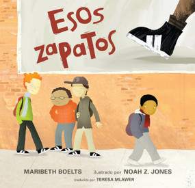 Esos zapatos - 9781536203929 by Maribeth Boelts, Noah Z. Jones, 9781536203929