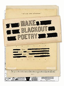 Make Blackout Poetry (Turn These Pages into Poems) by John Carroll, 9781419732492