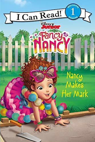 Disney Junior Fancy Nancy: Nancy Makes Her Mark - 9780062798282 by Nancy Parent, Disney Storybook Art Team, 9780062798282