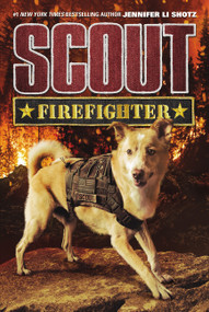 Scout: Firefighter by Jennifer Li Shotz, 9780062802507