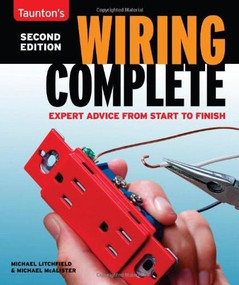 Wiring Complete (Expert Advise from Start to Finish) by Michael Litchfield, Michael McAlister, 9781600858468