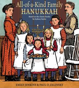 All-of-a-Kind Family Hanukkah by Emily Jenkins, Paul O. Zelinsky, 9780399554193