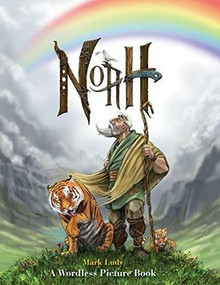 Noah (A Wordless Picture Book) by Mark Ludy, 9780874866391