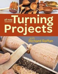 All New Turning Projects with Richard Raffan by Richard Raffan, 9781627107921