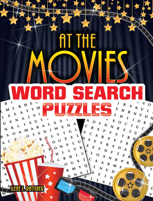At the Movies Word Search Puzzles by Ilene J.  Rattiner, 9780486828152