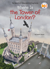 Where Is the Tower of London? - 9781524786083 by Janet B. Pascal, Who HQ, David Malan, 9781524786083