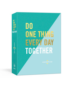 Do One Thing Every Day Together (A Journal for Two) by Robie Rogge, Dian G. Smith, 9781524763633