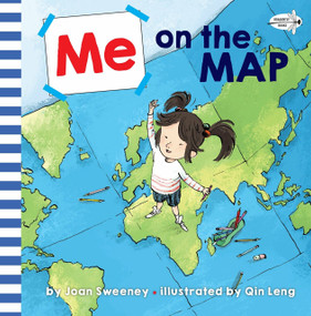 Me on the Map by Joan Sweeney, Qin Leng, 9781524772017