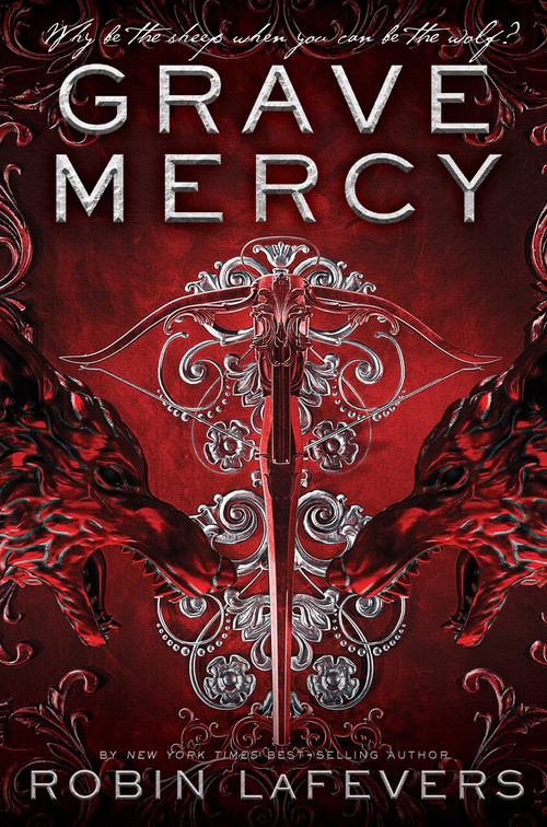 Grave Mercy (His Fair Assassin, Book I) by Robin LaFevers, 9781328567659