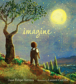 Imagine - 9780763690526 by Juan Felipe Herrera, Lauren Castillo, 9780763690526