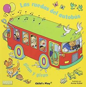 Las ruedas del autobús giran y giran - 9781846439681 by Annie Kubler, 9781846439681