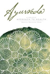 Ayurveda - 9781683834427 by Reenita Malhotra Hora, 9781683834427