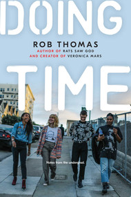 Doing Time (Notes from the Undergrad) by Rob Thomas, Leopoldo Macaya, 9781534430099