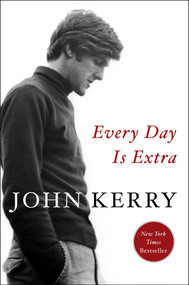 Every Day Is Extra by John Kerry, 9781501178955