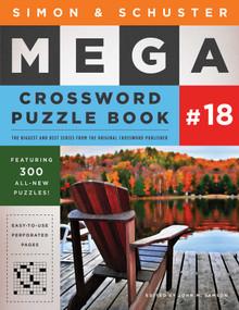 Simon & Schuster Mega Crossword Puzzle Book #18 by John M. Samson, 9781501194771