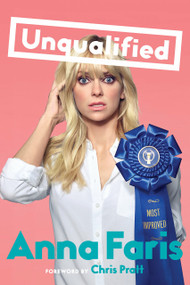 Unqualified - 9781101986431 by Anna Faris, 9781101986431