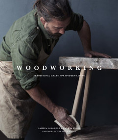 Woodworking (Traditional Craft for Modern Living) by Andrea Brugi, Samina Langholz, 9781611806588