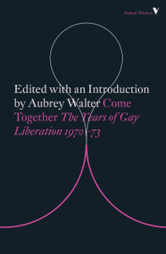 Come Together (Years of Gay Liberation) by Aubrey Walter, 9781788732376