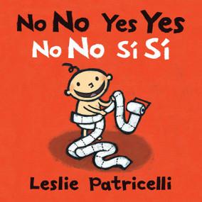 No No Yes Yes/No no sí sí by Leslie Patricelli, Leslie Patricelli, 9781536203493
