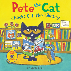 Pete the Cat Checks Out the Library by James Dean, James Dean, Kimberly Dean, 9780062675323