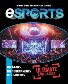 eSports: The Ultimate Gamer's Guide (The Who's Who and How-To of eSports) by Mike Stubbs, 9780062894144
