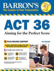 ACT 36 with Online Test (Aiming for the Perfect Score) by Ann Summers, Alexander Spare, Jonathan Pazol, 9781438011110