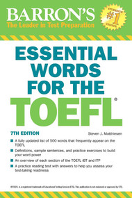 Essential Words for the TOEFL by Steven J. Matthiesen, 9781438008875