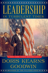 Leadership (In Turbulent Times) by Doris Kearns Goodwin, 9781476795928
