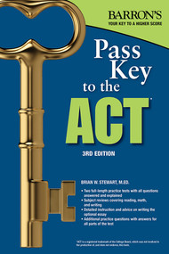 Pass Key to the ACT by Brian W. Stewart, 9781438011059