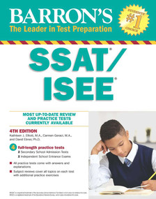 SSAT/ISEE (High School Entrance Examinations) by Kathleen J. Elliott, Carmen Geraci, David Ebner, 9781438009643