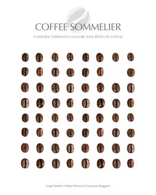 Coffee Sommelier (A Voyage Through Culture and Rites of Coffee) by Fabio Petroni, 9788854413054