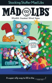 Stocking Stuffer Mad Libs by Leigh Olsen, 9781524788131