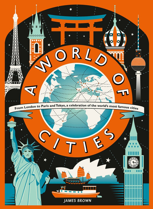 A World of Cities by James Brown, James Brown, 9780763698799