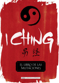 I Ching by Unknown, 9788415618805