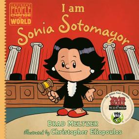 I am Sonia Sotomayor by Brad Meltzer, Christopher Eliopoulos, 9780735228733