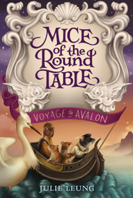 Mice of the Round Table #2: Voyage to Avalon - 9780062404039 by Julie Leung, Lindsey Carr, 9780062404039