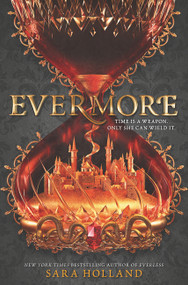 Evermore by Sara Holland, 9780062653697