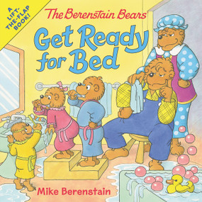 The Berenstain Bears Get Ready for Bed by Mike Berenstain, Mike Berenstain, 9780062654656