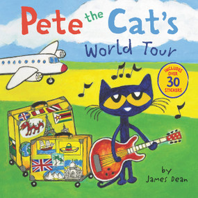 Pete the Cat's World Tour (Includes Over 30 Stickers!) by James Dean, James Dean, Kimberly Dean, 9780062675354