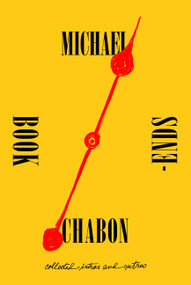 Bookends (Collected Intros and Outros) by Michael Chabon, 9780062851291