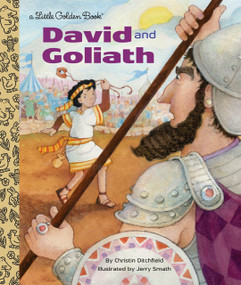 David and Goliath by Christin Ditchfield, Jerry Smath, 9781524771096