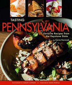Tasting Pennsylvania by Carrie Havranek , 9781560377146