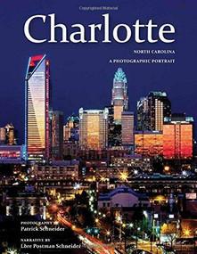 Charlotte, NC by Patrick Schneider, 9781934907498